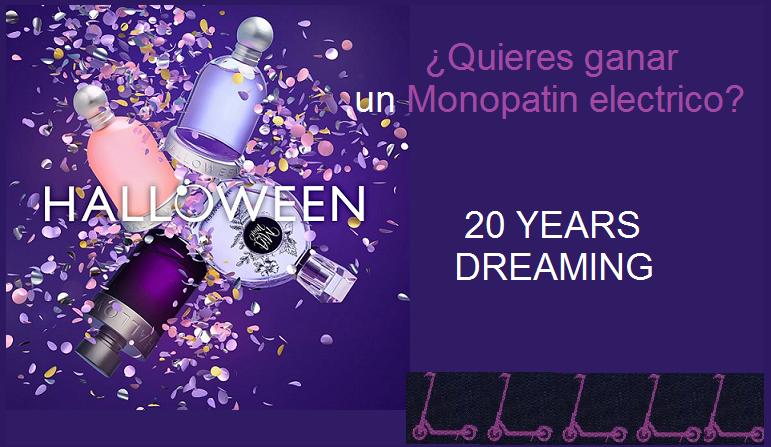 HALLOWEEN 20 YEARS DREAMING ¿Quieres ganar un monpatin electrico ¡Descubre como?